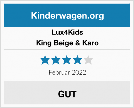 Lux4Kids King Beige & Karo Test