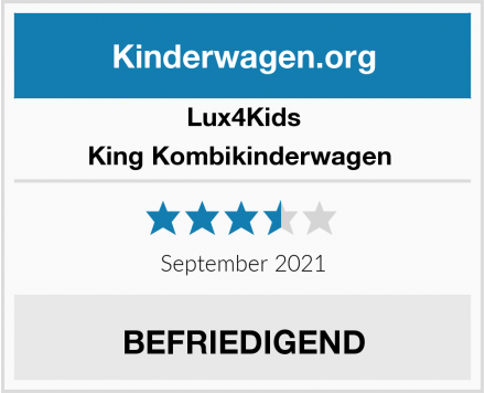 Lux4Kids King Kombikinderwagen  Test