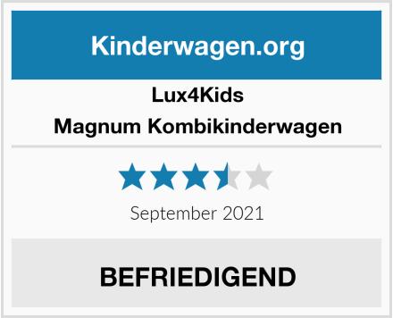 Lux4Kids Magnum Kombikinderwagen Test