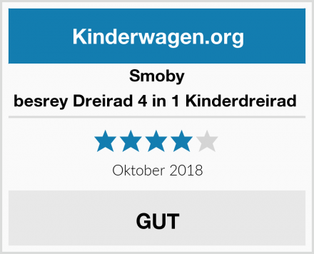 Smoby besrey Dreirad 4 in 1 Kinderdreirad  Test
