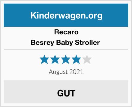 Recaro Besrey Baby Stroller  Test