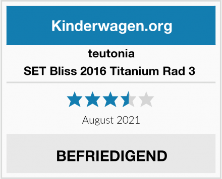 teutonia SET Bliss 2016 Titanium Rad 3  Test