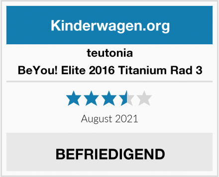teutonia BeYou! Elite 2016 Titanium Rad 3 Test