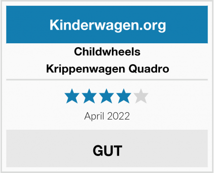 Childwheels Krippenwagen Quadro Test