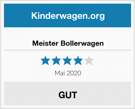 Meister Bollerwagen Test