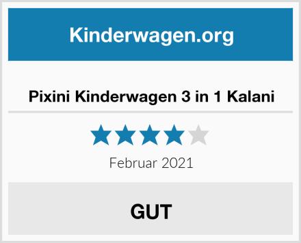 Pixini Kinderwagen 3 in 1 Kalani Test