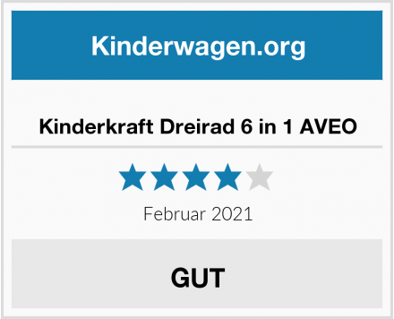 Kinderkraft Dreirad 6 in 1 AVEO Test