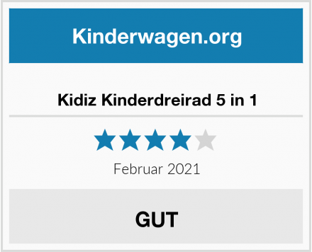 Kidiz Kinderdreirad 5 in 1 Test