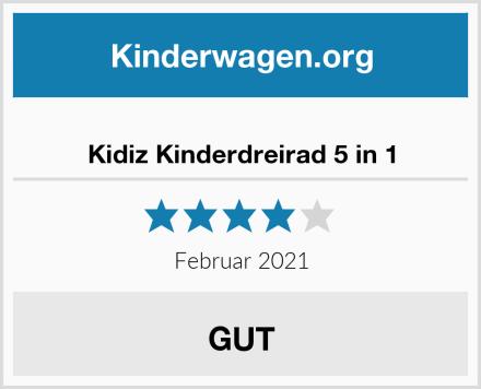 Kidiz Kinderdreirad 5 in 1 Test