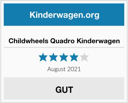 Childwheels Quadro Kinderwagen Test